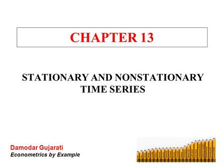 STATIONARY AND NONSTATIONARY TIME SERIES