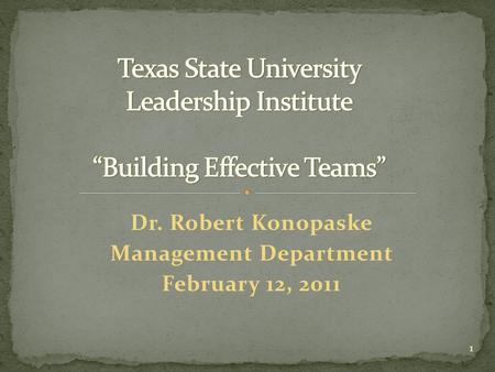"Texas State University Leadership Institute ""Building Effective Teams"""