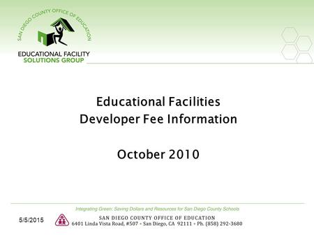 Educational Facilities Developer Fee Information October 2010 5/5/2015.