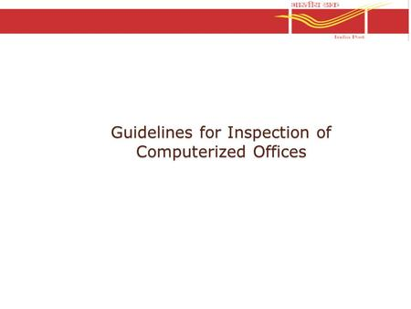 Guidelines for Inspection of Computerized Offices.