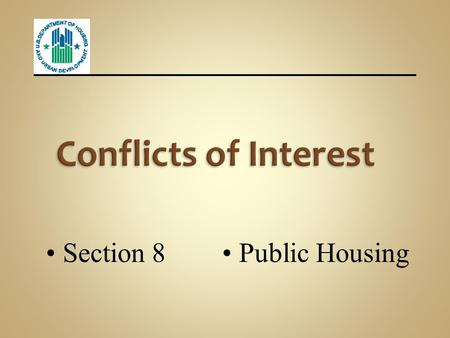 Conflicts of Interest Section 8 Public Housing.