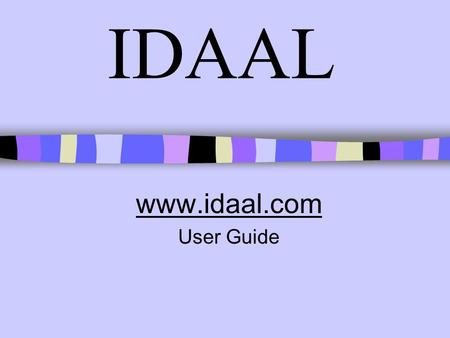 IDAAL www.idaal.com User Guide. 2 Contents Pages Page No What is IDAAL3 How to access IDAAL journal databases6 Selecting your databases7 Entering your.