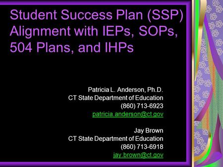 Patricia L. Anderson, Ph.D. CT State Department of Education (860)