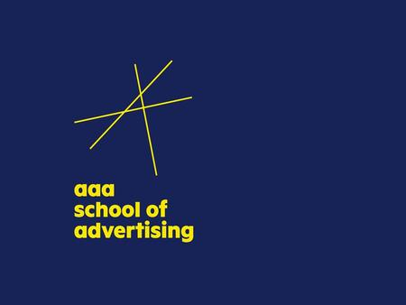 AAA SCHOOL OF ADVERTISING PART TIME DIPLOMA IN MARKETING COMMUNICATION
