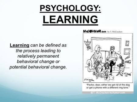 psychology of learning The psychology of learning - e-learning can make learning a new concept more fun and easier to retain learn more about e-learning at howstuffworks.