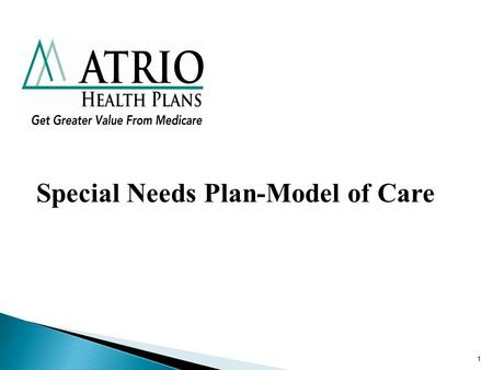 1 Special Needs Plan-Model of Care. 2 History of the SNP The Medicare Prescription Drug, Improvement, and Modernization Act of 2003 (MMA) authorized the.