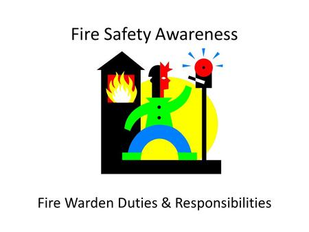 Fire Warden Duties & Responsibilities