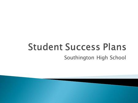 "Southington High School.  ""For the school year commencing July 1, 2012, and each school year thereafter, each local and regional board of education shall."