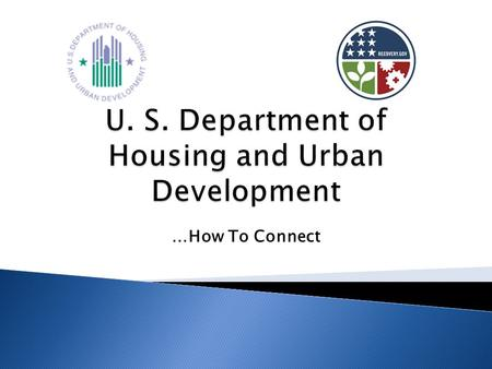 …How To Connect. To increase homeownership, support community development, and increase access to affordable housing free from discrimination.