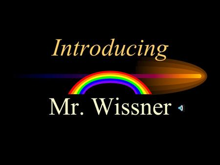 Introducing Mr. Wissner Baby Me Aaron Wayne Wissner born Thursday, March 26, 1970.