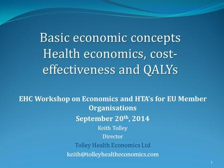 EHC Workshop on Economics and HTA's for EU Member Organisations
