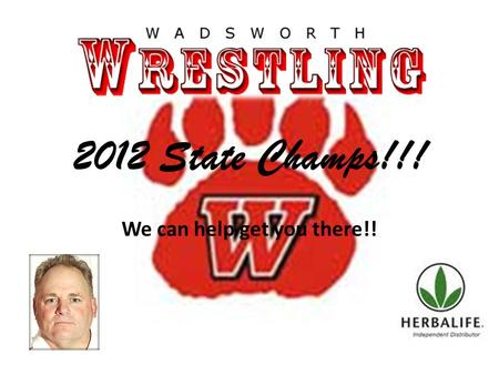 2012 State Champs!!! We can help get you there!!.