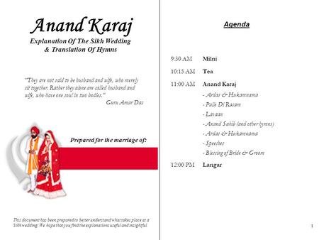 Explanation Of The Sikh Wedding Prepared for the marriage of: