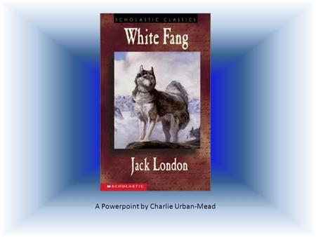 white fang summaries Free monkeynotes study guide summary-white fang by jack london-short plot summary synopsis/themes/major themes/minor themes-free booknotes chapter summary plot synopsis book summary essay book report study guide downloadable notes.