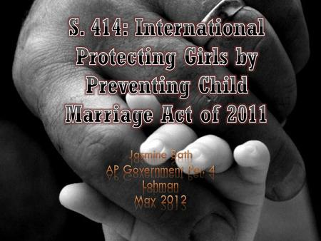 Defines child marriage as the marriage of a girl or boy not yet the minimum age for marriage stipulated in law in the country in which the girl or boy.