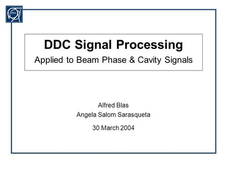 DDC Signal Processing Applied to Beam Phase & Cavity Signals