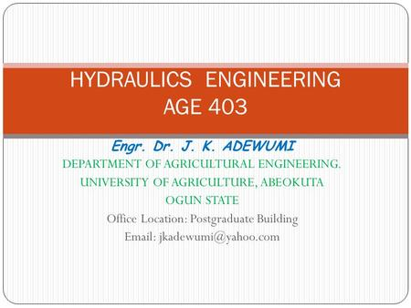 HYDRAULICS ENGINEERING AGE 403