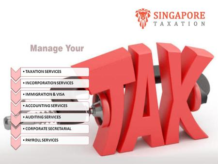TAXATION SERVICESINCORPORATION SERVICESIMMIGRATION & VISAACCOUNTING SERVICESAUDITING SERVICESCORPORATE SECRETARIALPAYROLL SERVICES.
