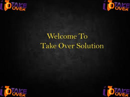 Welcome To Take Over Solution. The global way to your success !! OUR Mission To inspire people to help others making a positive change in their lives.