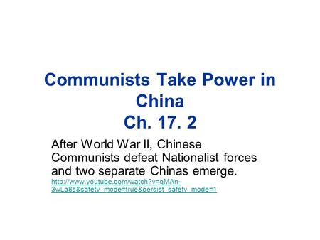 Communists Take Power in China Ch