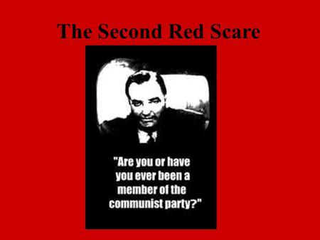 The Second Red Scare. Established 1947, The CIA Is the US spy network.