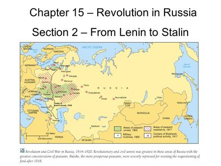 Chapter 15 – Revolution in Russia Section 2 – From Lenin to Stalin.