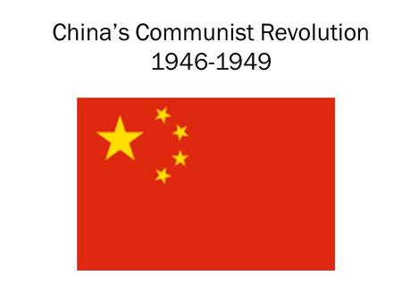 China's Communist Revolution 1946-1949. Political Changes under Mao Mao Tse-tung (Mao Zedong) –Chairman Mao –and leader of China – 1949- 1976 Mao Zedong.