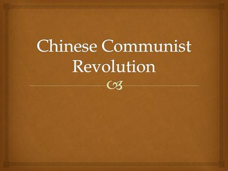  The establishment of the People's Republic of China in 1949 began a new period in Chinese History.  Communism had risen to power during the 1930's.