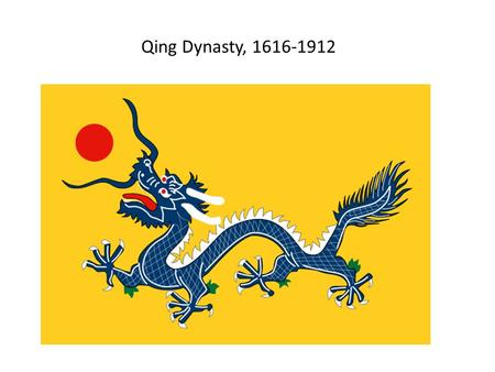 Qing Dynasty, 1616-1912. The Qing Empire in 1890.