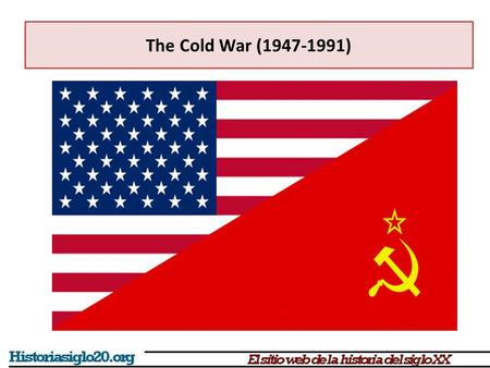 the cold war between 1945 and 1991 essay Time period (1945 - 1991) the cold war began not too long after world war ii ended in 1945 although, the soviet union was an important member of the allied powers.