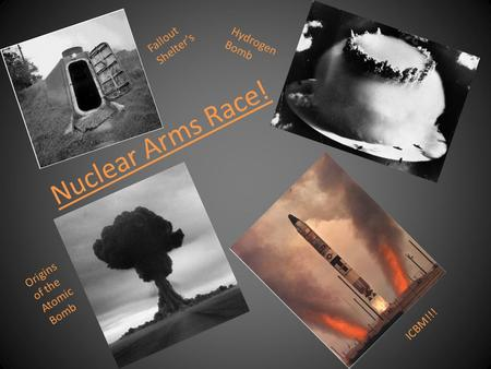 Nuclear Arms Race! Origins of the Atomic Bomb Fallout Shelter's Hydrogen Bomb ICBM!!!