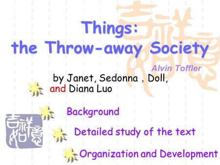Things: the Throw-away Society