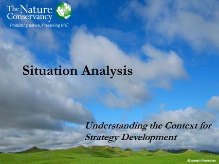 Situation Analysis Understanding the Context for Strategy Development.
