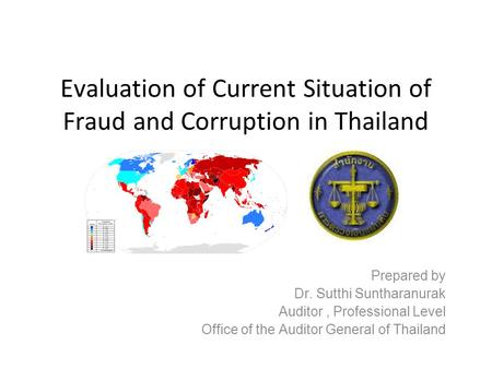 Evaluation of Current Situation of Fraud and Corruption in Thailand