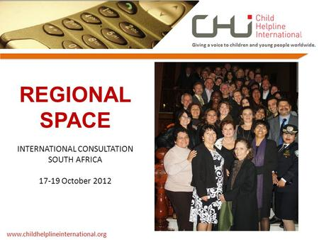 REGIONAL SPACE INTERNATIONAL CONSULTATION SOUTH AFRICA 17-19 October 2012.