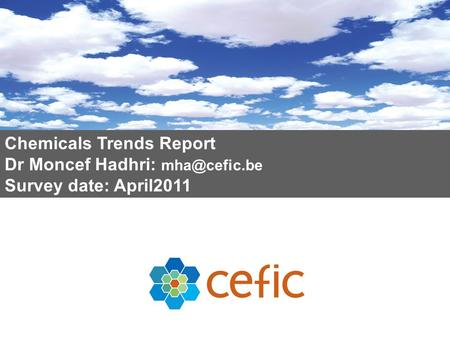 Chemicals Trends Report Dr Moncef Hadhri: Survey date: April2011.