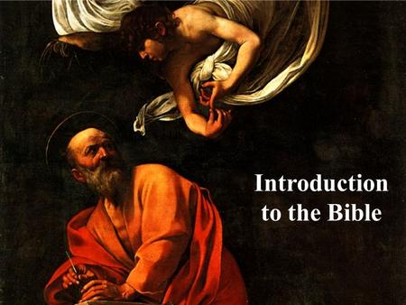 Introduction to the Bible. Basic Resources Study Bible Translations: – NASB-word for word – NIV-thought for thought – NLT-same as NIV but with a little.