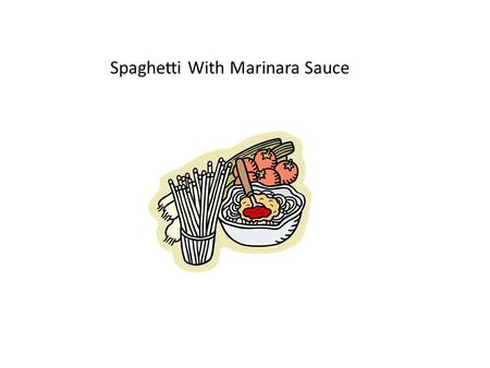 Spaghetti With Marinara Sauce. Rao's Spaghetti With Marinara Sauce Serves 4-6 1. This Italian-American classic is adapted from Rao's in Las Vegas. 2.