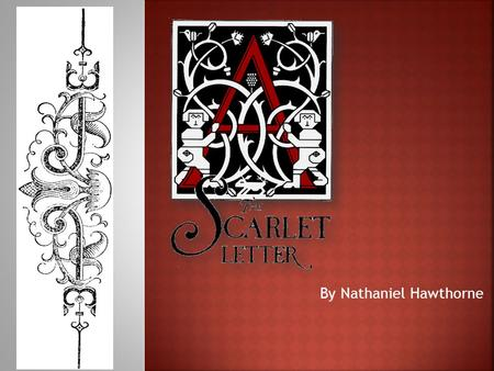 The Scarlet Letter - Puritan Society