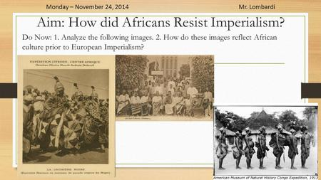 Aim: How did Africans Resist Imperialism?