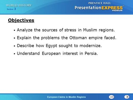 Objectives Analyze the sources of stress in Muslim regions.