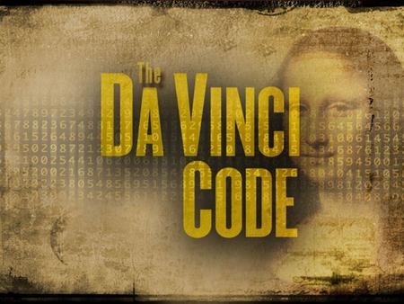 The Da Vinci Code and The Gnostic Gospels Fact or Fiction? (Part 2) 8 But even if we or an angel from heaven should preach a gospel other than the one.