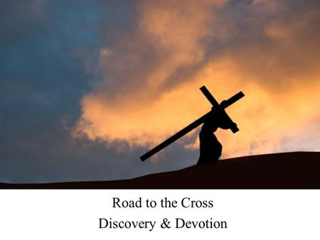 "Road to the Cross Discovery & Devotion. Day of discovery… ""And Jesus, walking by the Sea of Galilee, saw two brothers, Simon called Peter, and Andrew."