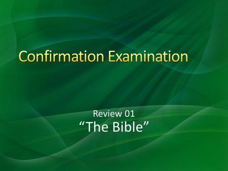 "Review 01 ""The Bible"". A - In the Holy Scriptures, the Bible. 1.Where do we find the record of God at work in the world and speaking to mankind?"