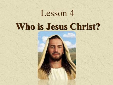 Lesson 4 Who is Jesus Christ? One Little O- ring in this hugely complicated, multi-million dollar vehicle, failed!