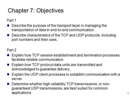 Chapter 7: Objectives Part 1
