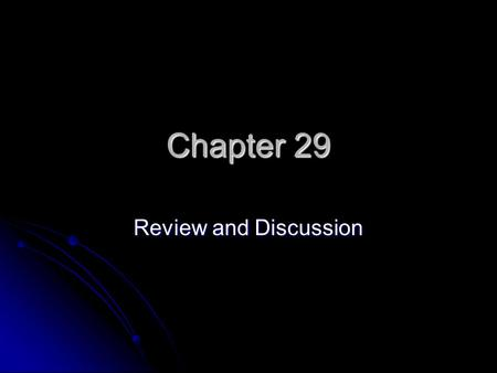 Chapter 29 Review and Discussion. European Justification: Superiority is a Heavy Burden Social Darwinism Social Darwinism Applied Charles Darwin's theory.