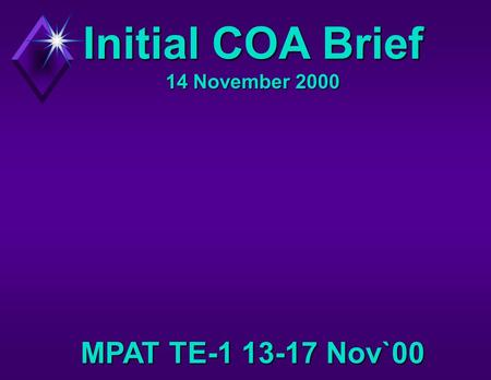 Initial COA Brief 14 November 2000 MPAT TE-1 13-17 Nov`00.