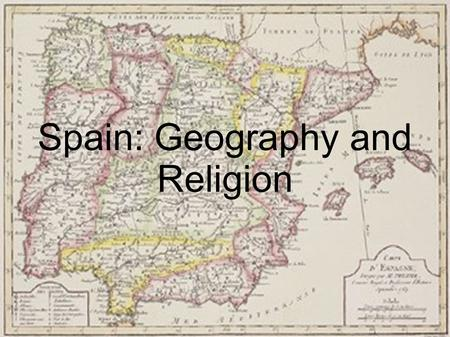 Spain: Geography and Religion. 1492. Christopher Columbus had just paid a visit to the court of King Ferdinand and Queen Isabella of Spain. Columbus was.