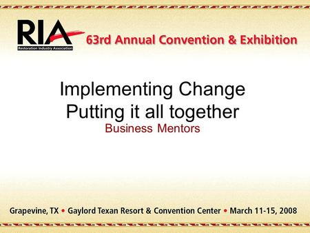 Implementing Change Putting it all together Business Mentors.